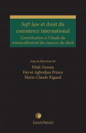 Soft law et droit du commerce international cover