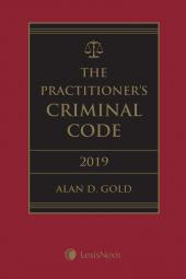 The Practitioner's Criminal Code, 2019 Edition + E-Book cover