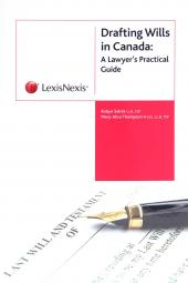Drafting Wills in Canada: A Lawyer's Practical Guide img