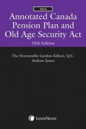 Annotated Canada Pension Plan and Old Age Security Act, 15th Edition, 2016 img