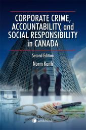 Corporate Crime, Accountability, and Social Responsibility in Canada, 2nd Edition img