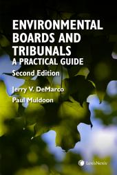 Environmental Boards and Tribunals in Canada – A Practical Guide, 2nd Edition img