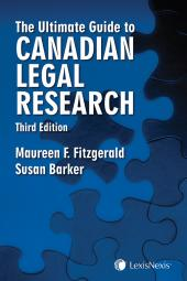 The Ultimate Guide to Canadian Legal Research, 3rd Edition img