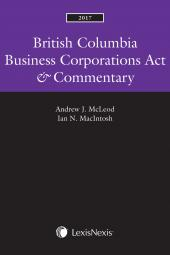 British Columbia Business Corporations Act & Commentary, 2017 Edition img
