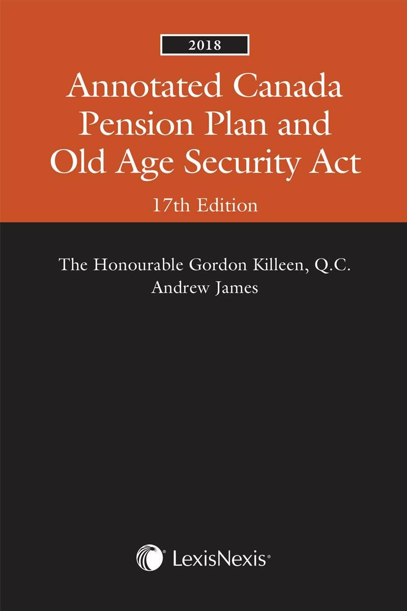 Annotated Canada Pension Plan and Old Age Security Act /
