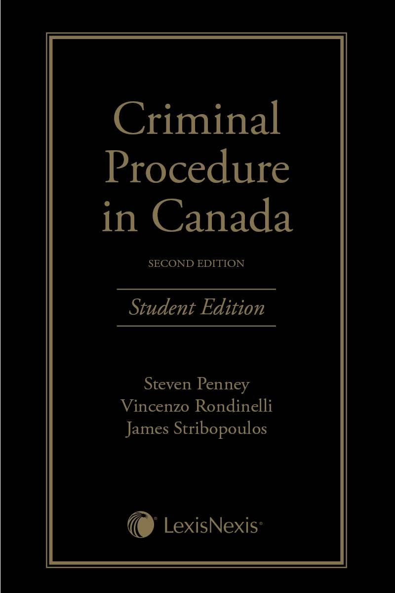 Criminal Procedure in Canada, 2nd Edition – Student Edition