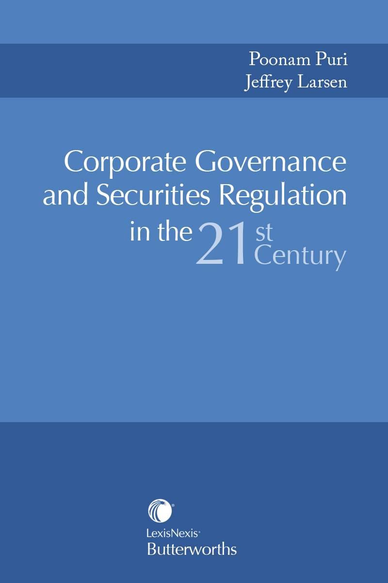 corporate governance and securities regulation in the st century corporate governance and securities regulation in the 21st century lexisnexis store