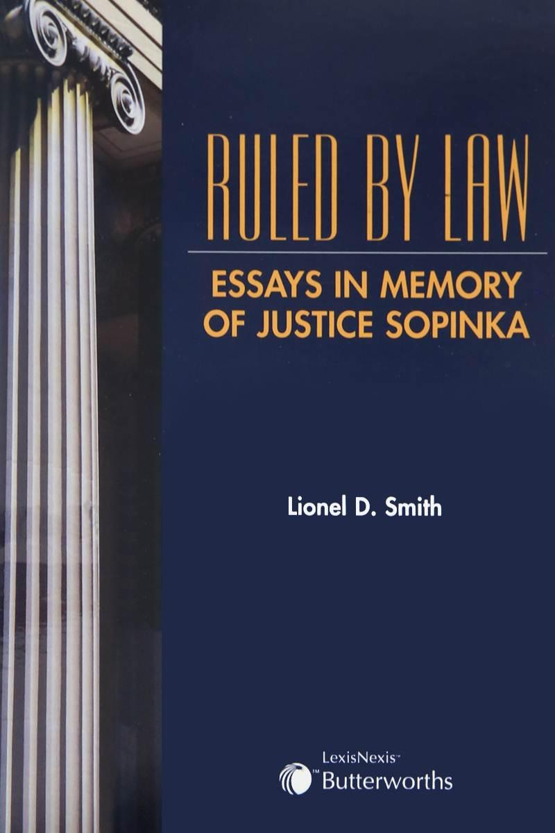 ruled by law essays in memory of justice sopinka lexisnexis  book