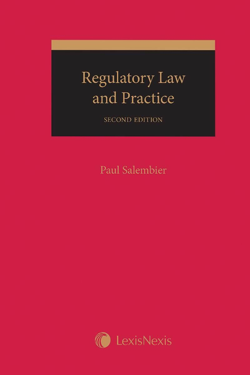 regulatory law and practice, 2nd edition | lexisnexis canada store