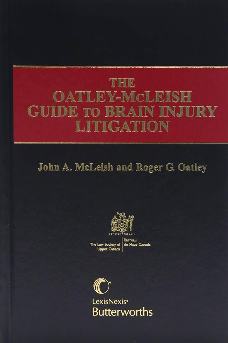 The oatley mcleish guide to brain injury litigation lexisnexis the oatley mcleish guide to brain injury litigation lexisnexis canada store biocorpaavc Choice Image