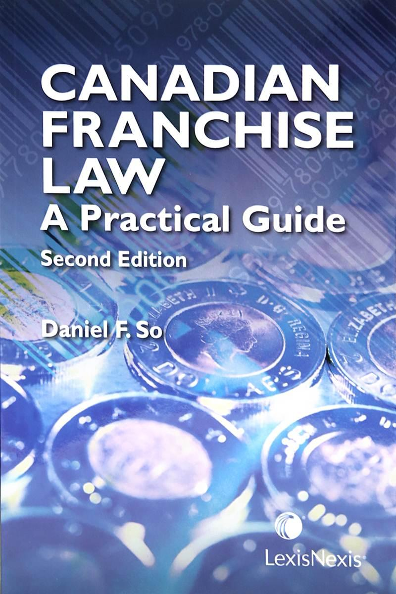 Canadian Franchise Law   A Practical Guide, 2nd Edition | LexisNexis Canada  Store