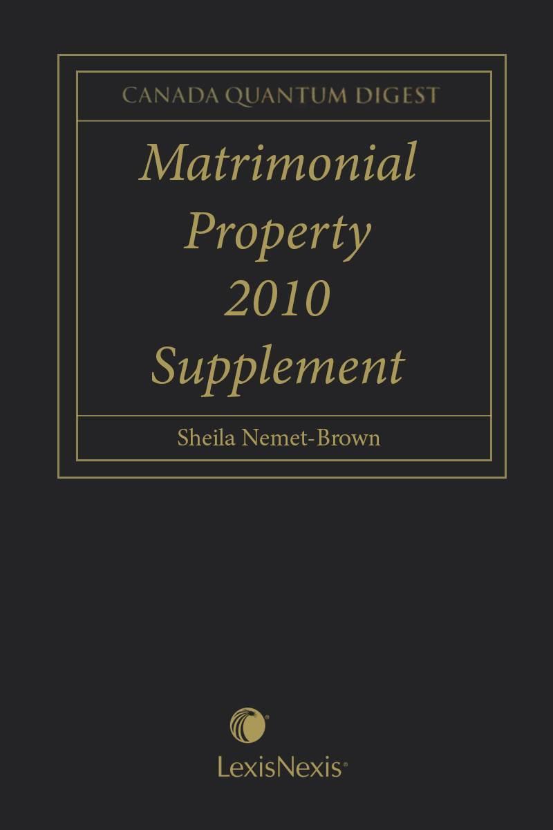 Canada Quantum Digest - Matrimonial Property, 2010