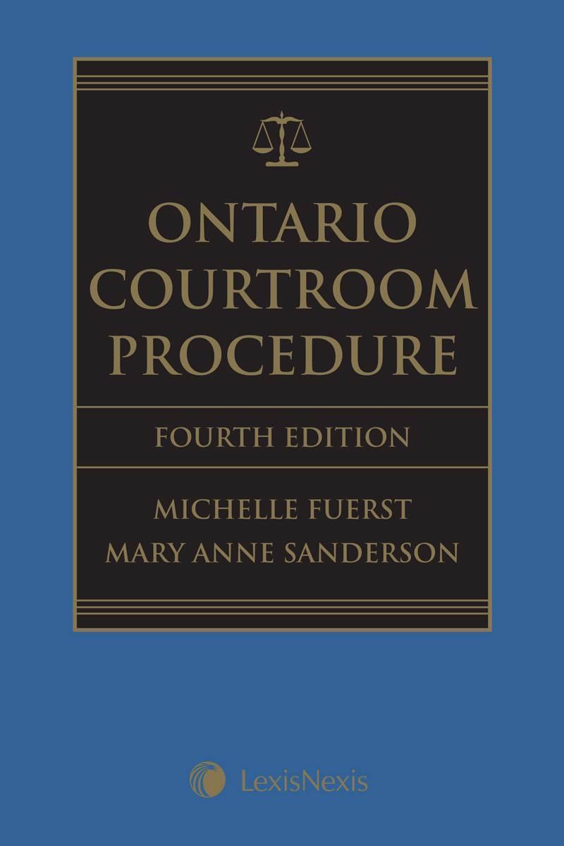 Ontario Courtroom Procedure, 4th Edition + CD
