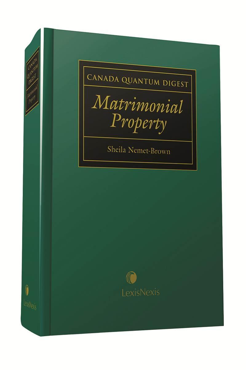 Canada Quantum Digest - Matrimonial Property   LexisNexis