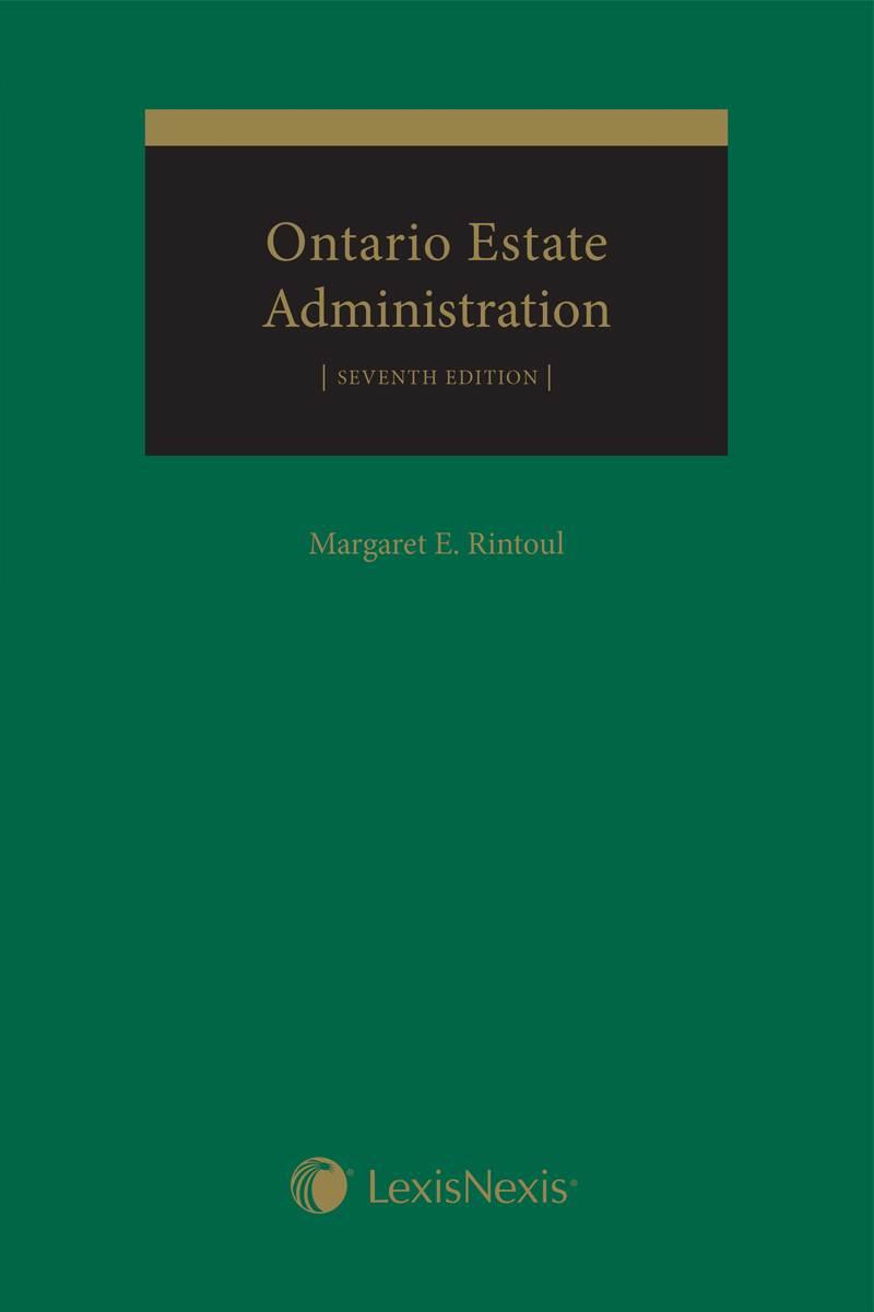 Ontario Estate Administration, 7th Edition