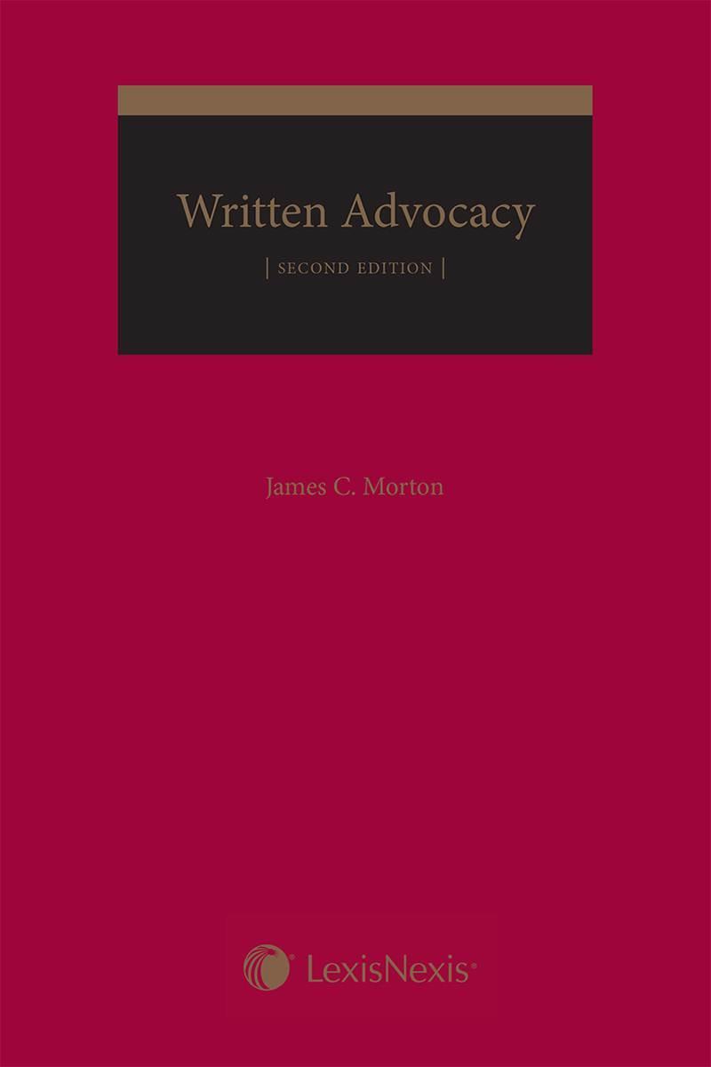 Written Advocacy, 2nd Edition