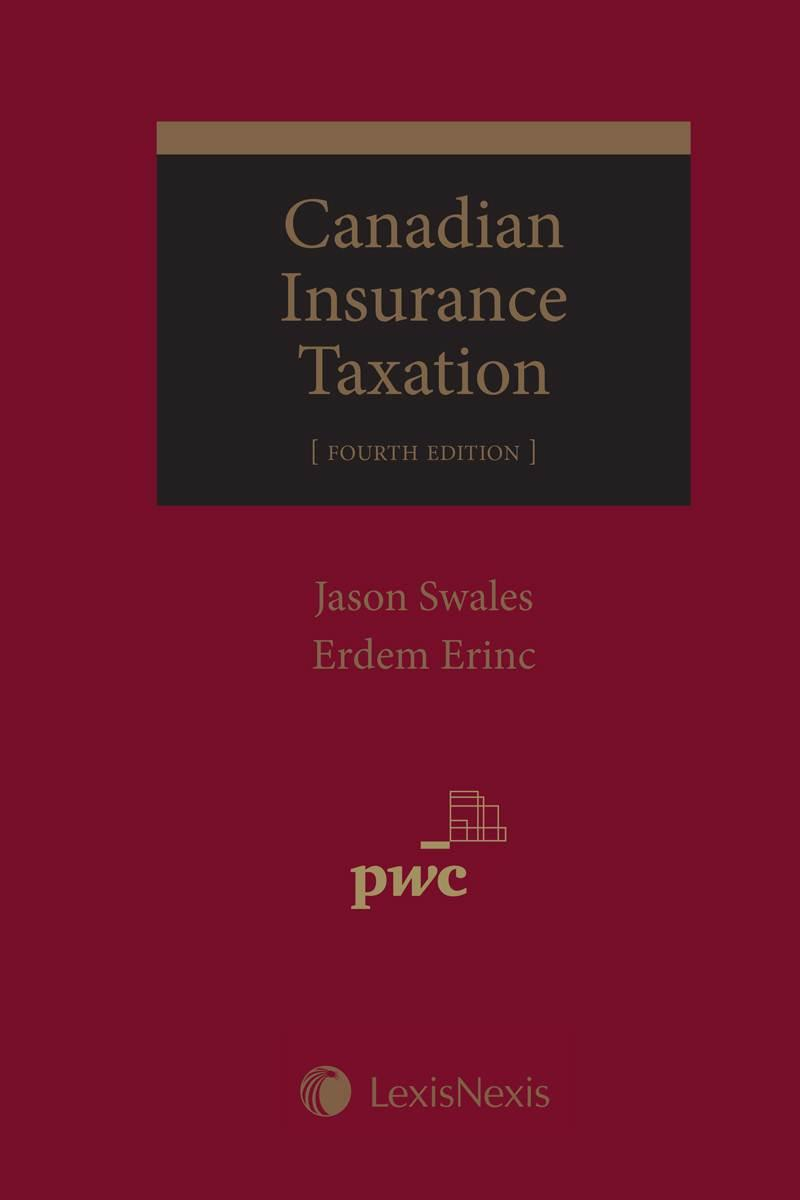 Canadian Insurance Taxation, 4th Edition