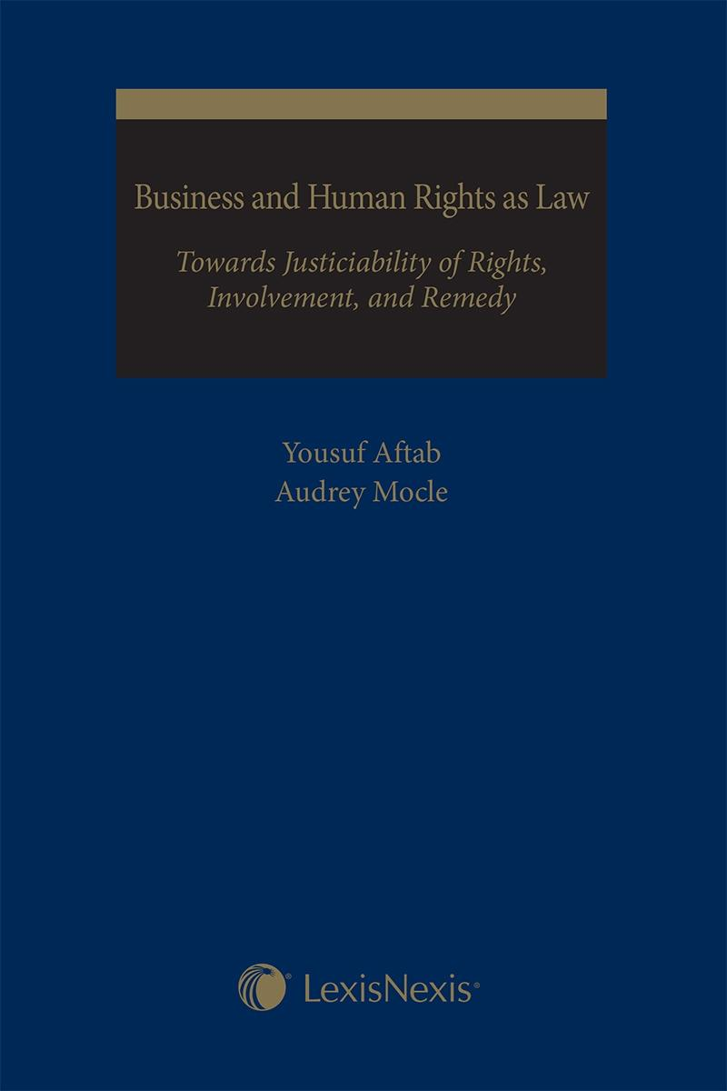 Business and Human Rights as Law: Towards Justiciability of