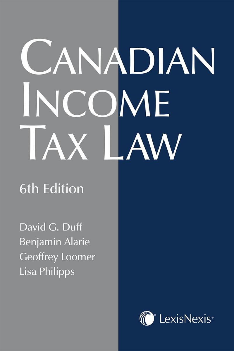 Canadian Income Tax Law, 6th Edition | LexisNexis Canada Store