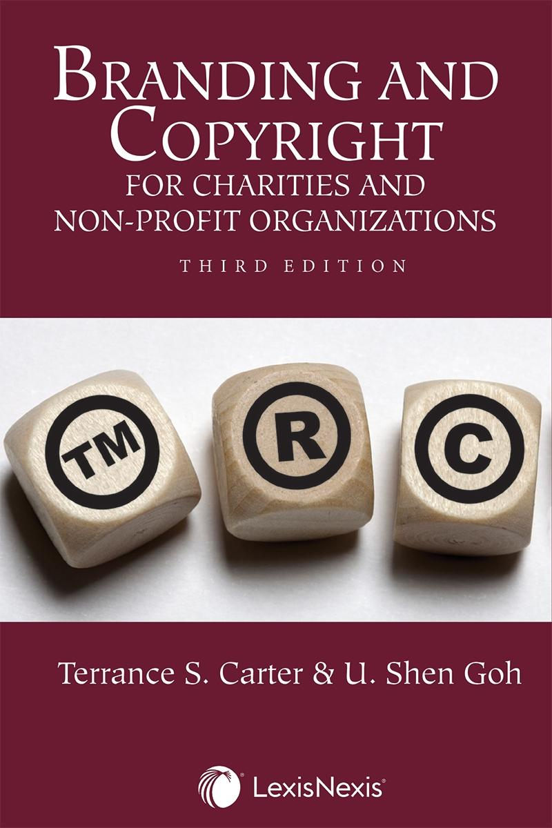 Branding and Copyright for Charities and Non-Profit Organizations, 3rd  Edition