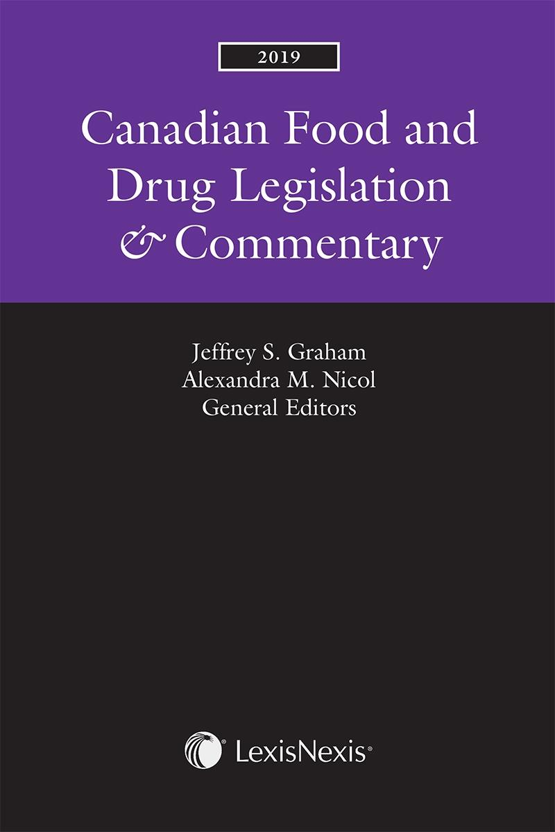 Canadian Food and Drug Legislation & Commentary, 2019 Edition