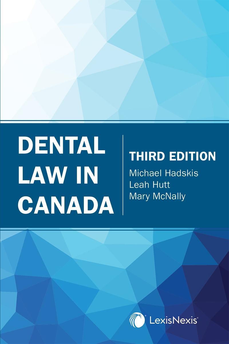 Dental Law in Canada, 3rd Edition | LexisNexis Canada Store