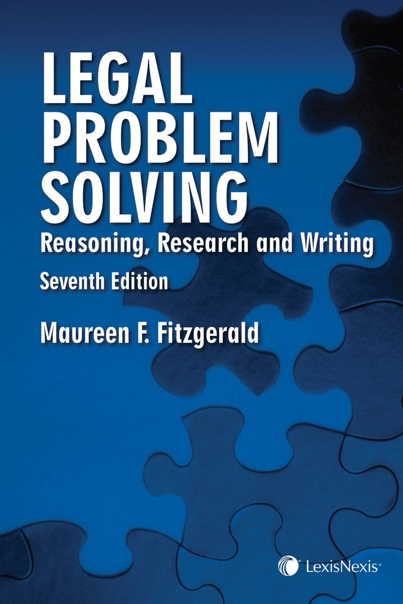 legal problem solving reasoning research and writing th legal problem solving reasoning research and writing 7th edition lexisnexis store