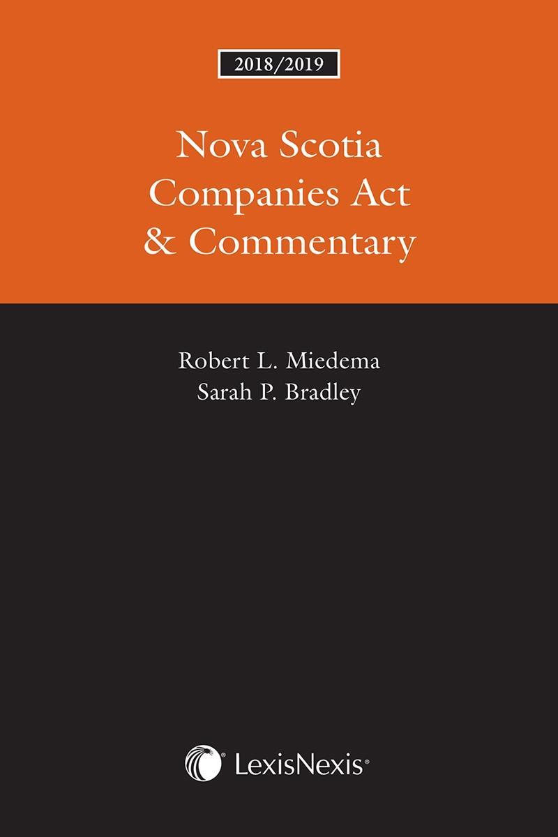 Nova Scotia Companies Act & Commentary, 2018/2019 Edition