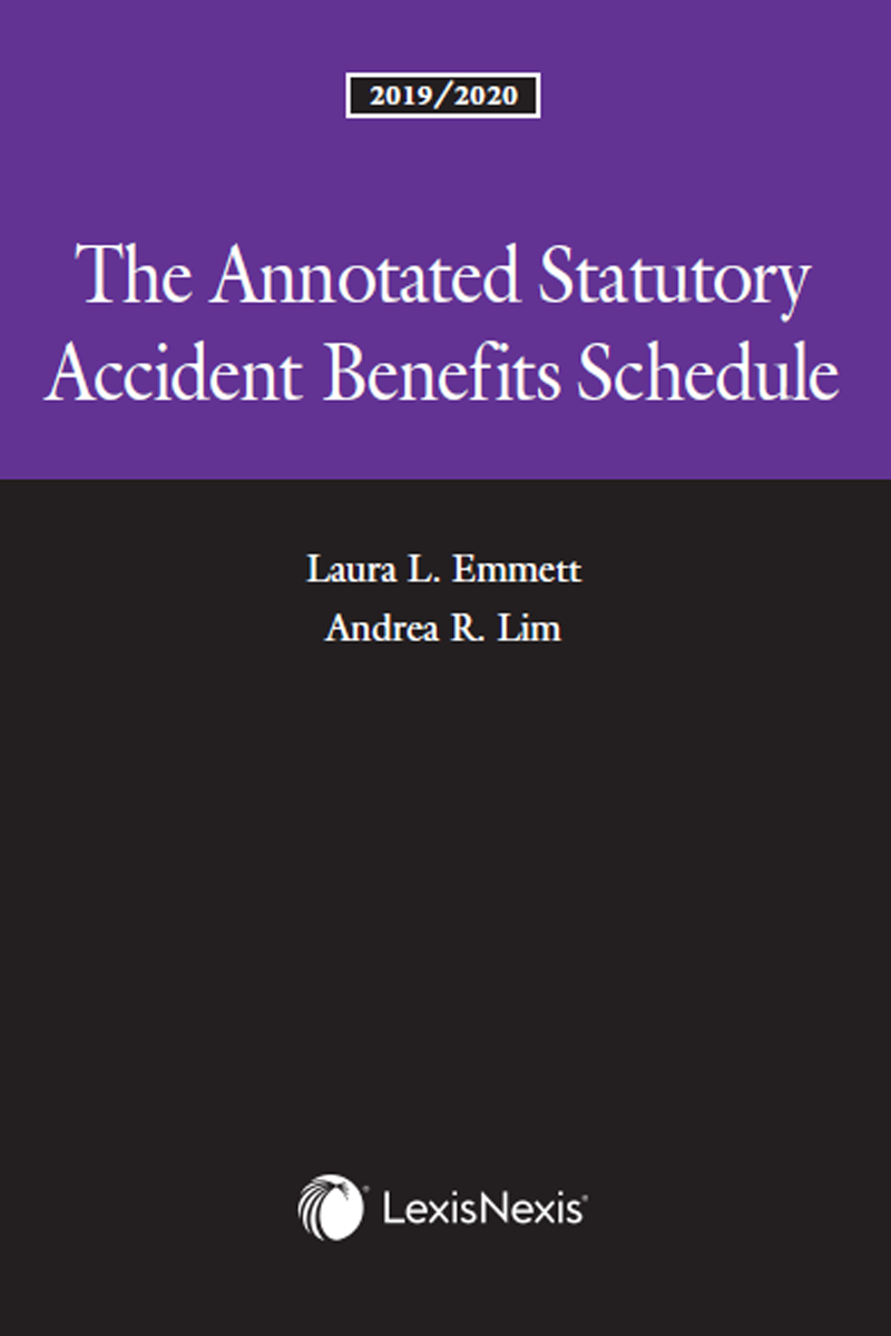 The Annotated Statutory Accident Benefits Schedule, 2019