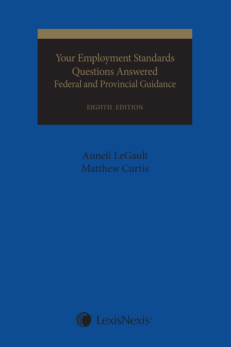 Your employment standards questions answered federal and your employment standards questions answered federal and provincial guidance 8th edition fandeluxe Gallery